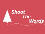 Shoot The Words